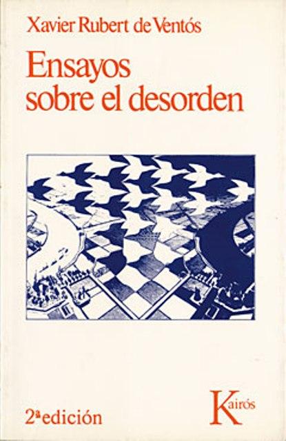 ENSAYOS SOBRE EL DESORDEN