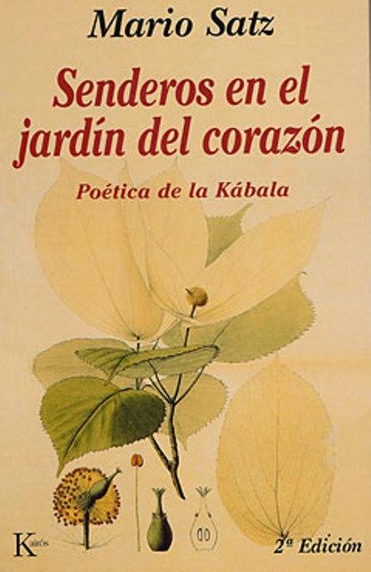 SENDEROS EN EL JARDIN DEL CORAZON