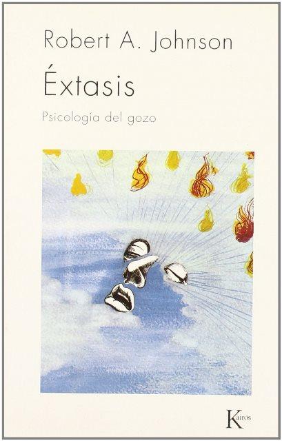 EXTASIS - PSICOLOGIA DEL GOZO