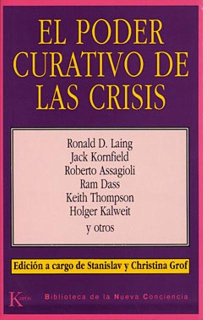 EL PODER CURATIVO DE LAS CRISIS
