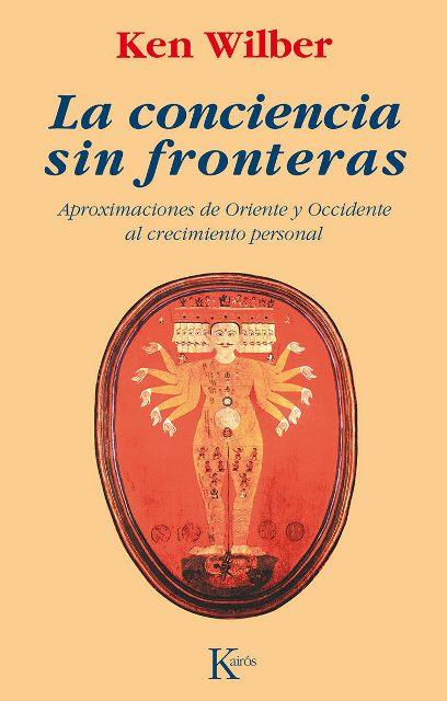 LA CONCIENCIA SIN FRONTERAS (ED.ARG.)