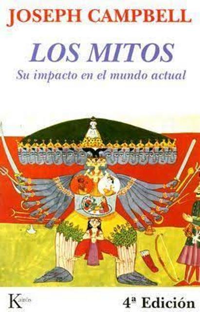 LOS MITOS . IMPACTO EN EL MUNDO ACTUAL