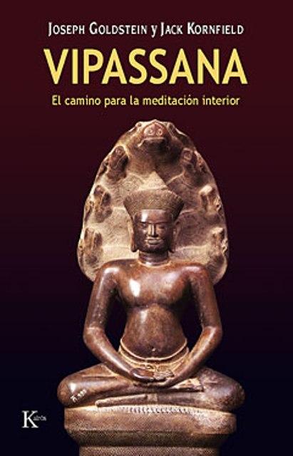 VIPASSANA . EL CAMINO PARA LA MEDITACION INTERIOR (ED.ARG.)