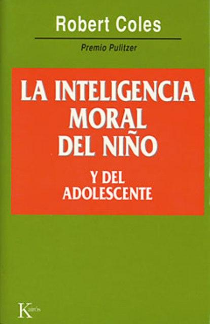 LA INTELIGENCIA MORAL DEL NIÑO Y DEL ADOLESCENTE