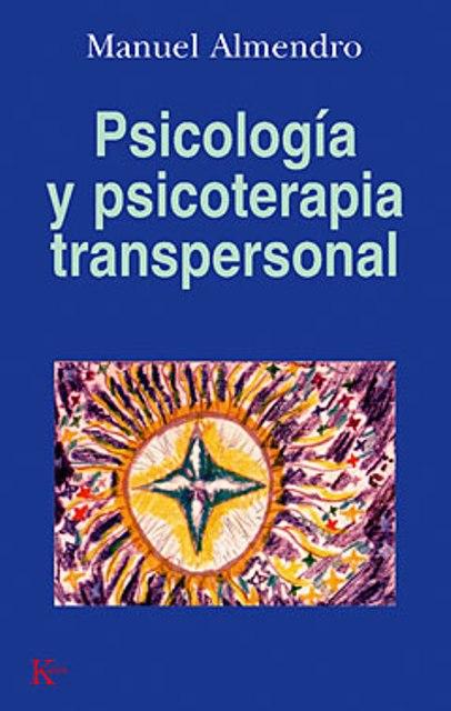 PSICOLOGIA Y PSICOTERAPIA TRANSPERSONAL