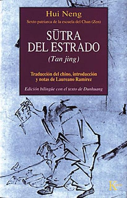 SUTRA DEL ESTRADO ( TAN JING )