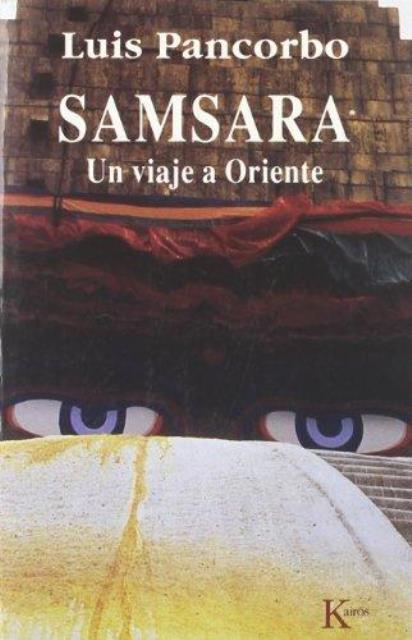 SAMSARA . UN VIAJE A ORIENTE