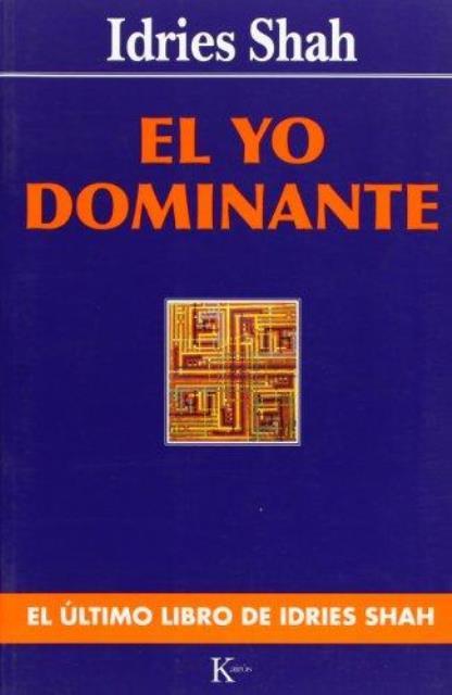 EL YO DOMINANTE