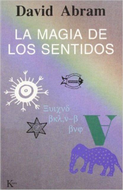 LA MAGIA DE LOS SENTIDOS