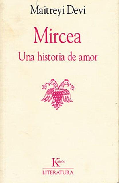 MIRCEA . UNA HISTORIA DE AMOR