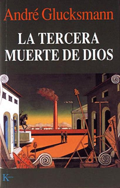 LA TERCERA MUERTE DE DIOS
