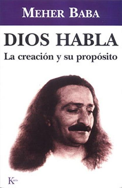 DIOS HABLA . LA CREACION Y SU PROPOSITO