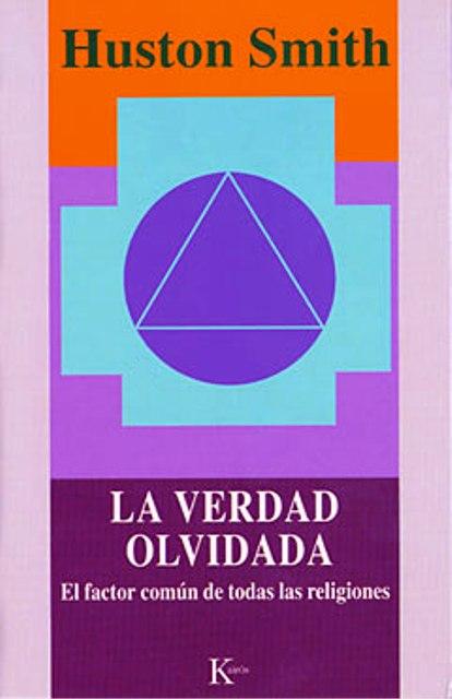 LA VERDAD OLVIDADA
