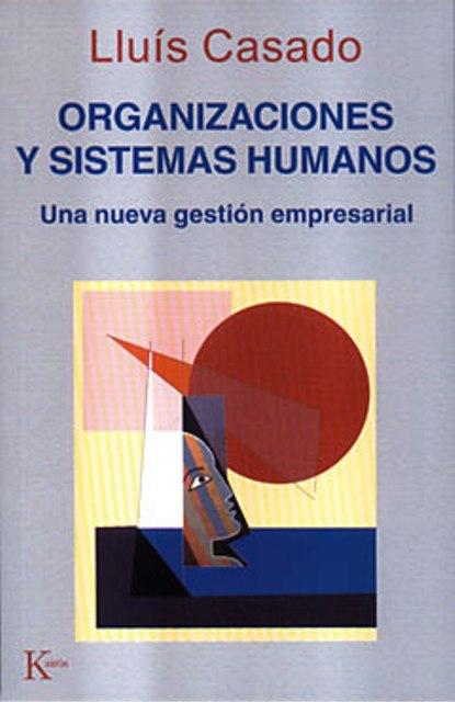 ORGANIZACIONES Y SISTEMAS HUMANOS