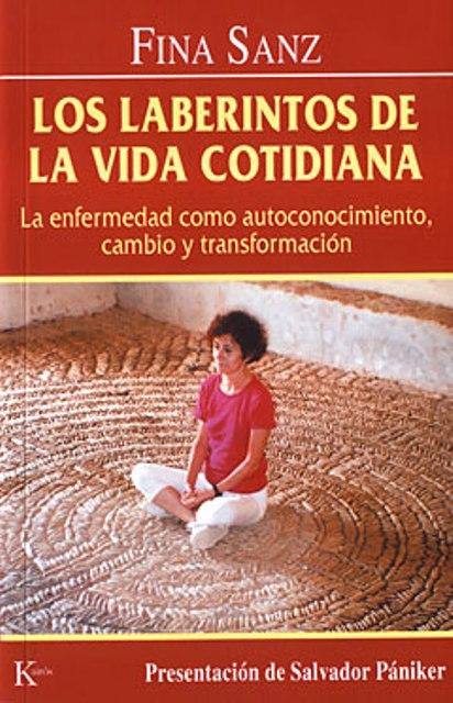 LOS LABERINTOS DE LA VIDA COTIDIANA