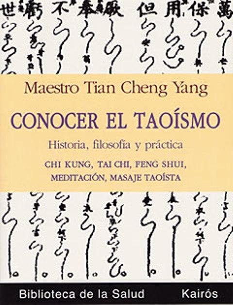 CONOCER EL TAOISMO . HISTORIA , FILOSOFIA Y PRACTICA