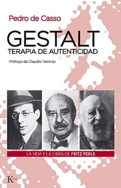 GESTALT , TERAPIA DE AUTENTICIDAD