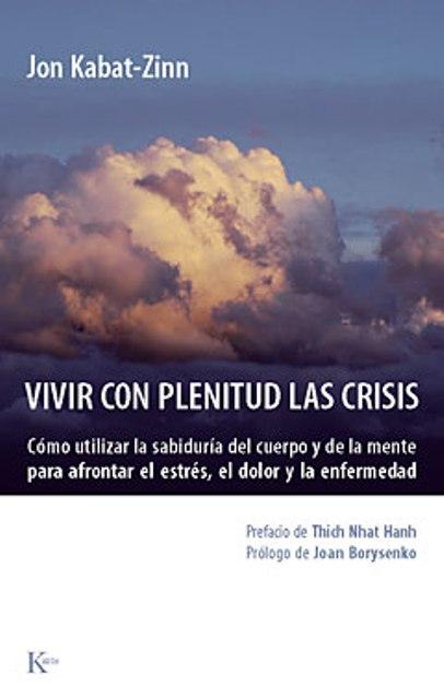 VIVIR CON PLENITUD LAS CRISIS (ED.ARG.)