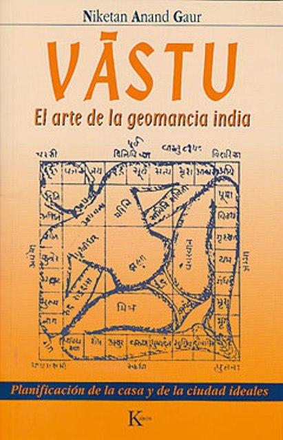VASTU . EL ARTE DE LA GEOMANCIA INDIA