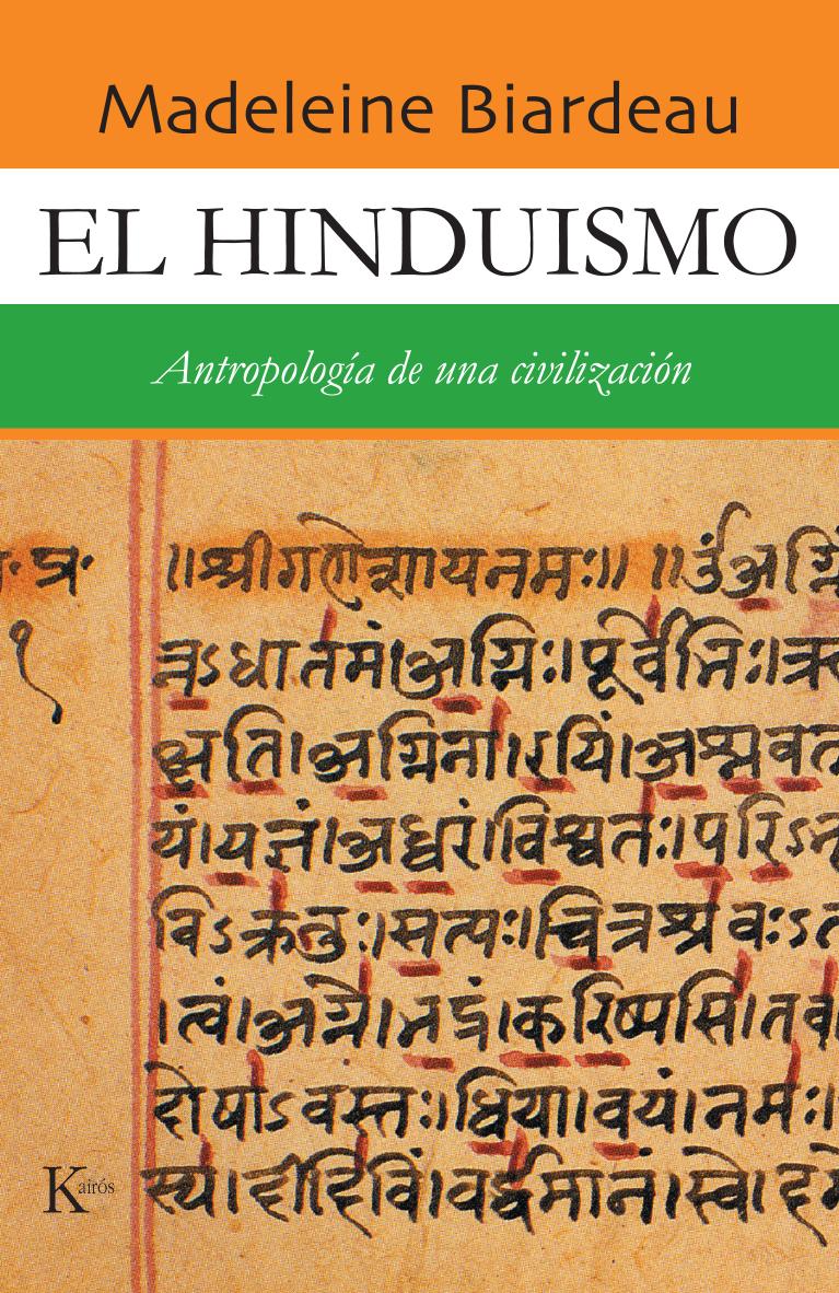 EL HINDUISMO . ANTROPOLOGIA DE UNA CIVILIZACION