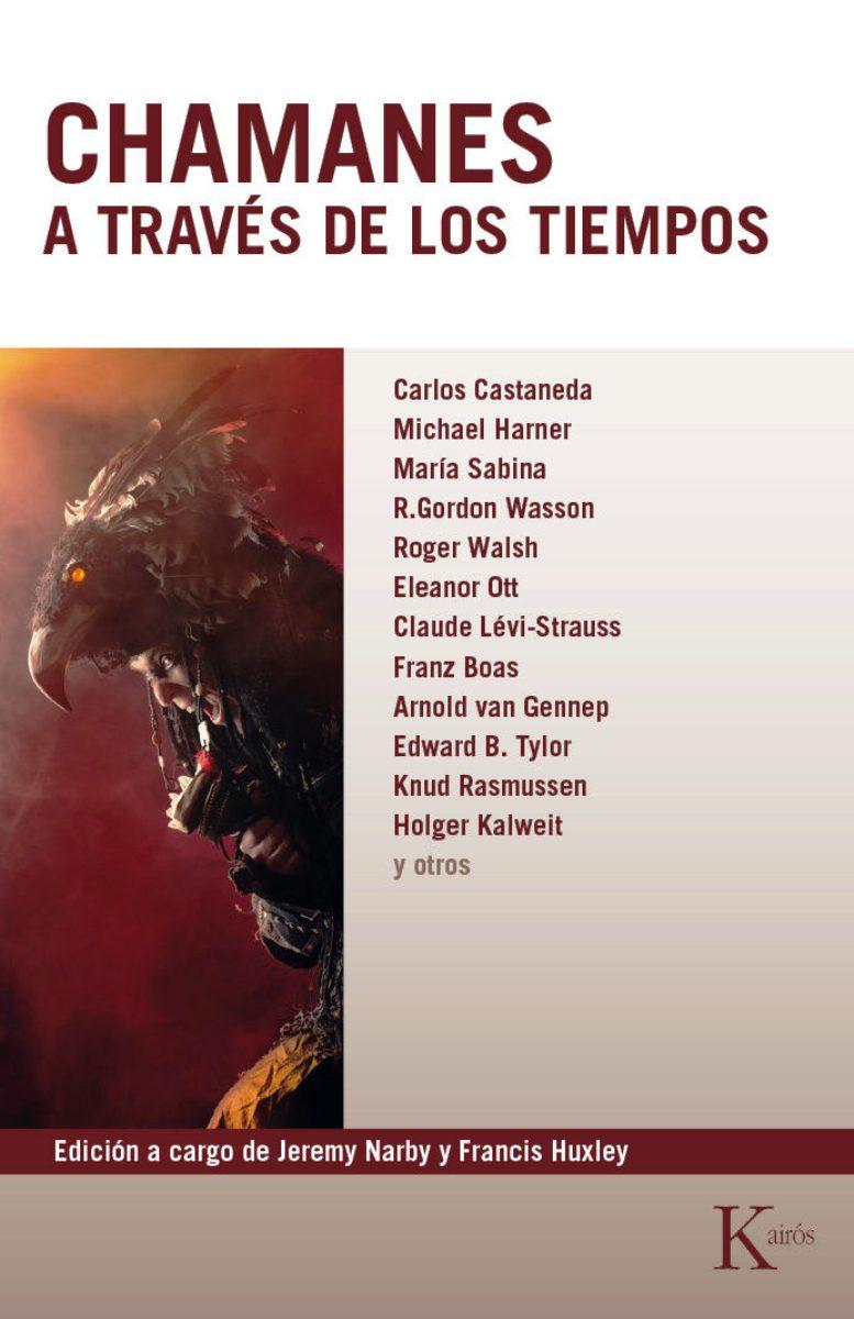 CHAMANES . A TRAVES DE LOS TIEMPOS