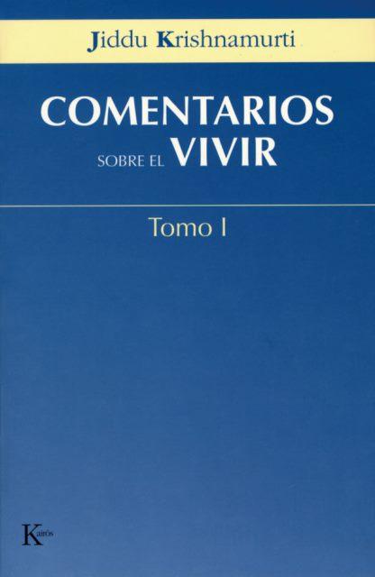COMENTARIOS SOBRE EL VIVIR T. I