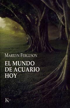 EL MUNDO DE ACUARIO HOY