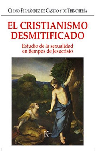 EL CRISTIANISMO DESMITIFICADO