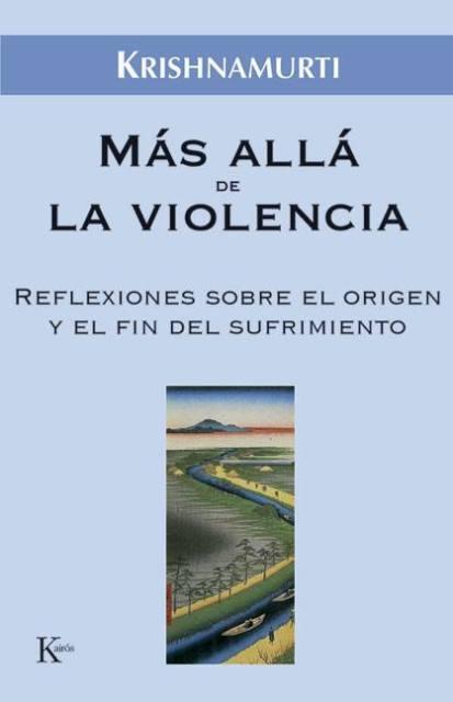 MAS ALLA DE LA VIOLENCIA .