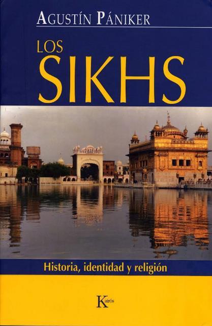 LOS SIKHS . HISTORIA , IDENTIDAD Y RELIGION