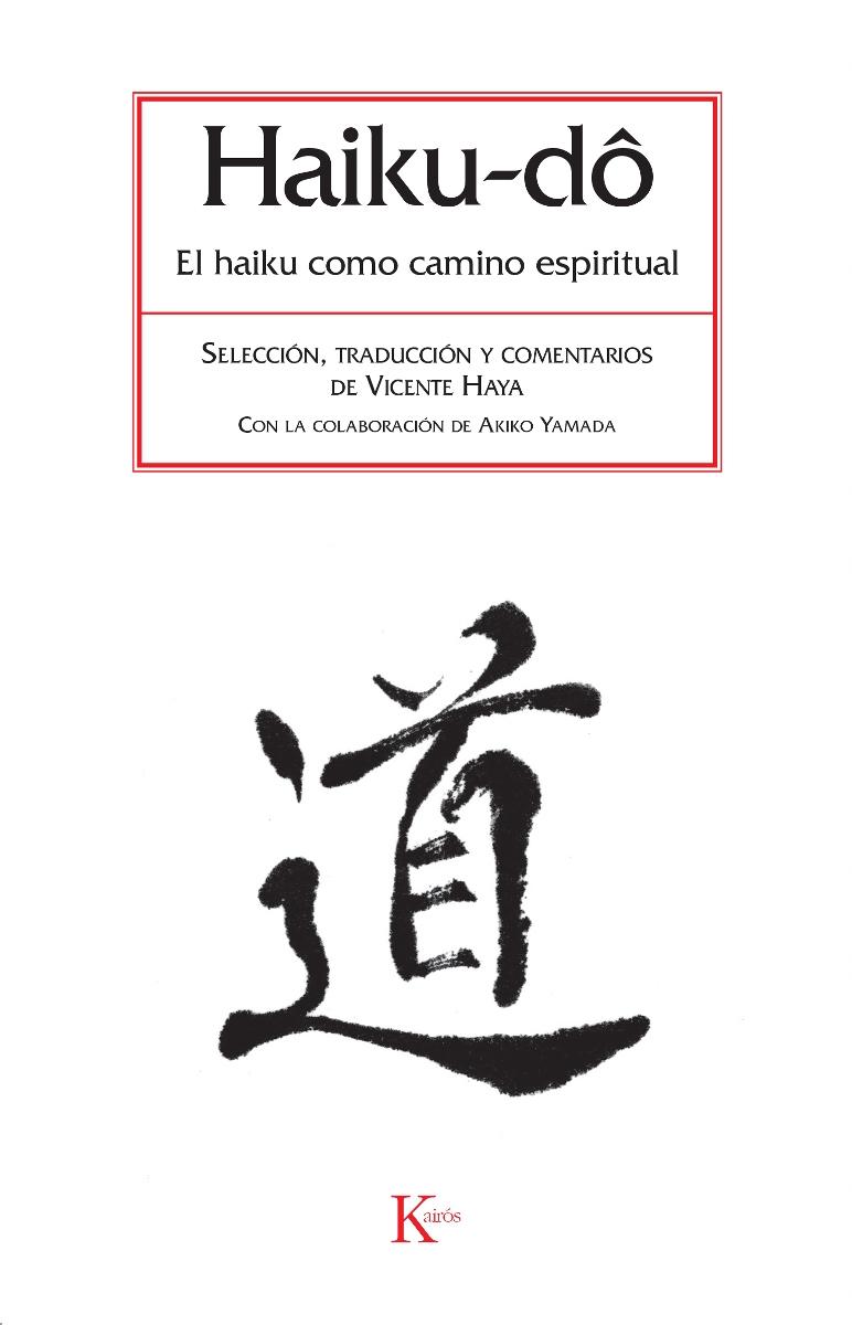 EL HAIKU - DO . HAIKU COMO CAMINO ESPIRITUAL