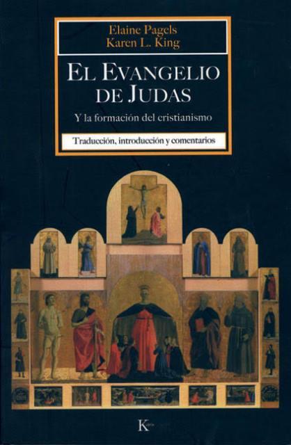 EL EVANGELIO DE JUDAS Y LA FORMACION DEL CRISTIANISMO