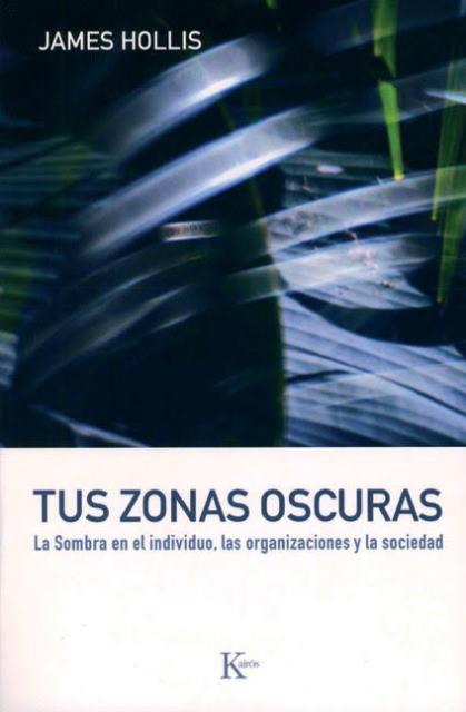 TUS ZONAS OSCURAS .