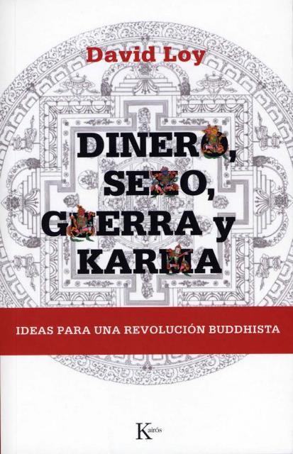 DINERO , SEXO , GUERRA Y KARMA