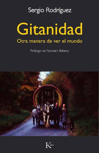 GITANIDAD . OTRA MANERA DE VER EL MUNDO