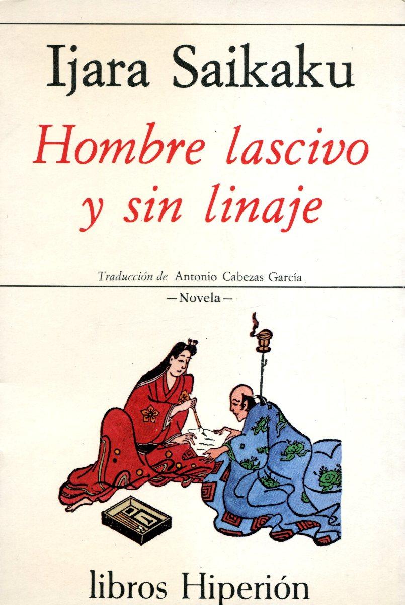 HOMBRE LASCIVO Y SIN LINAJE