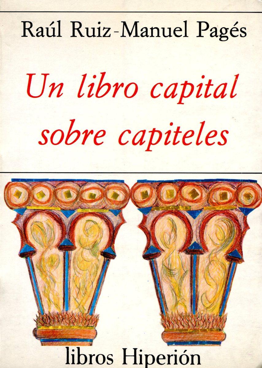 UN LIBRO CAPITAL SOBRE CAPITELES