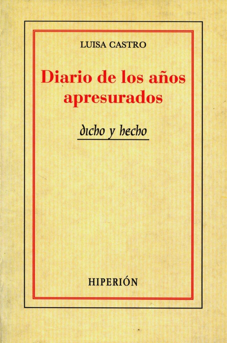 DIARIO DE LOS AÑOS APRESURADOS