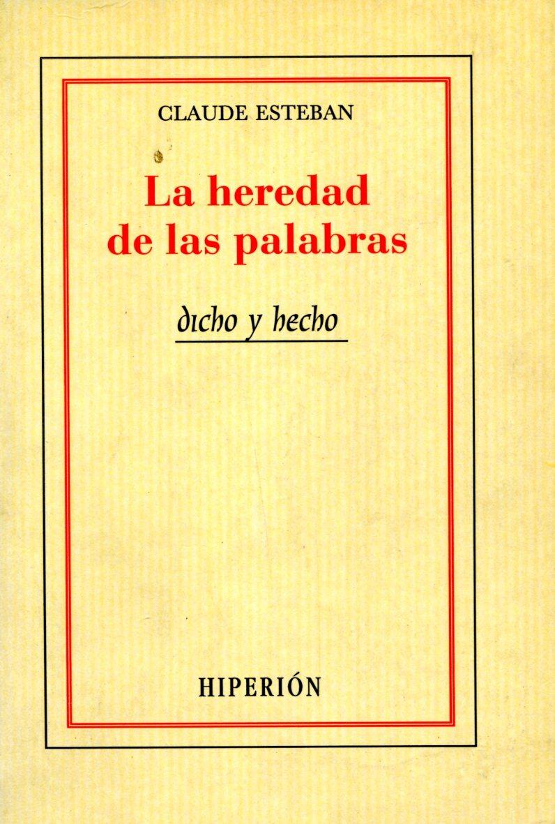 LA HEREDAD DE LAS PALABRAS