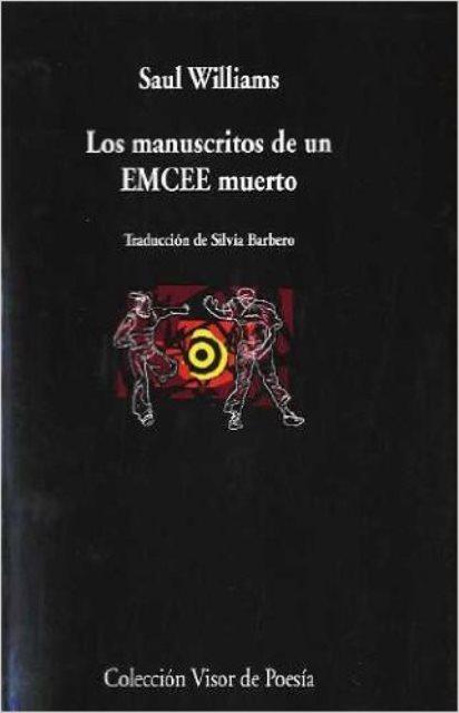 LOS MANUSCRITOS DE UN EMCEE MUERTO