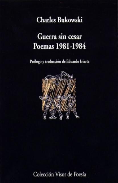 GUERRA SIN CESAR . POEMAS 1981-1984