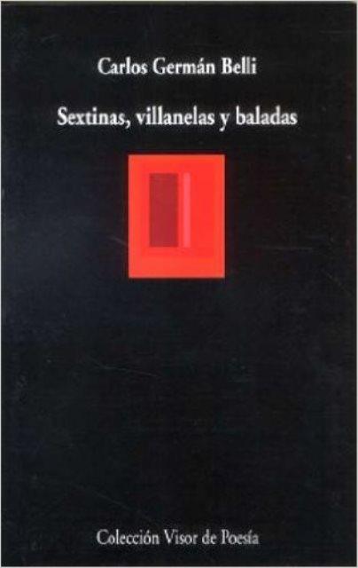 SEXTINAS , VILLANELAS Y BALADAS