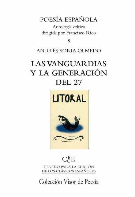 LAS VANGUARDIAS Y LA GENERACION DEL 27