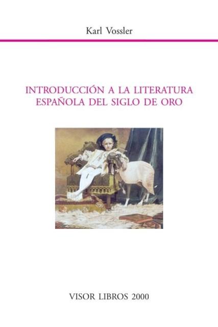 INTRODUCCION LITERATURA ESPAÑOLA DEL SIGLO DE ORO