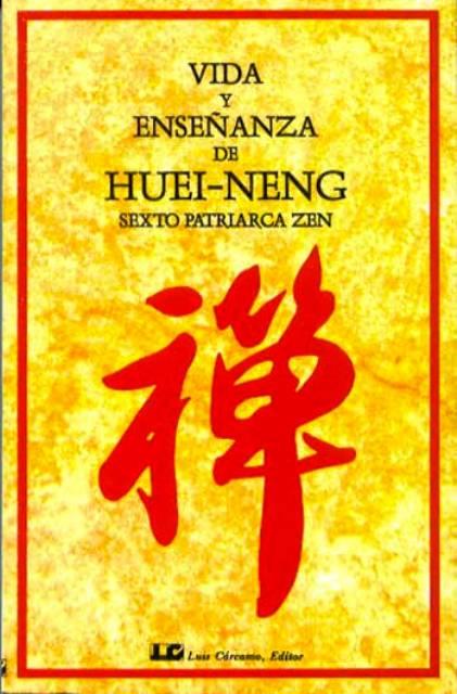 VIDA Y ENSE¥ANZA DE HUEI-NENG