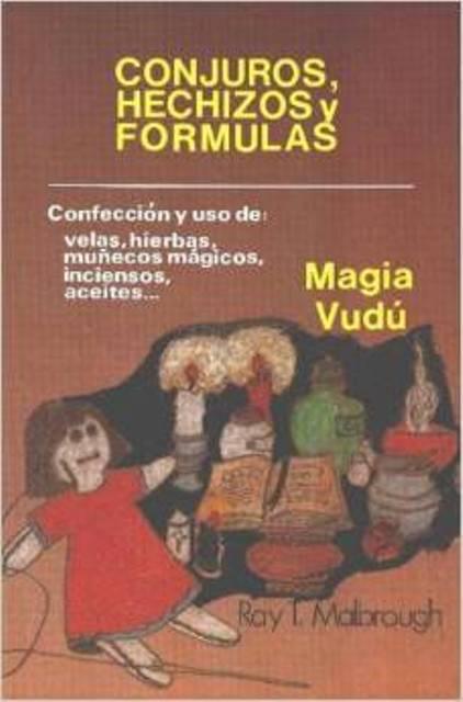 CONJUROS , HECHIZOS Y FORMULAS