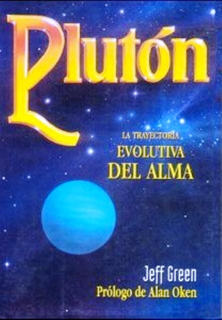 PLUTON - LA TRAYECTORIA EVOLUTIVA DEL ALMA