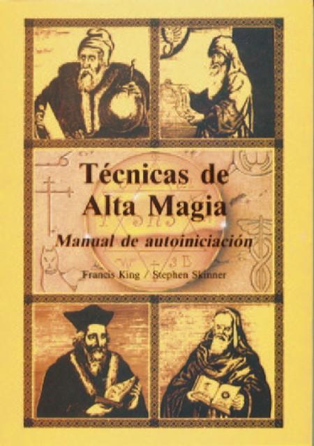 TECNICAS DE ALTA MAGIA