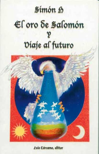 EL ORO DE SALOMON Y VIAJE AL FUTURO
