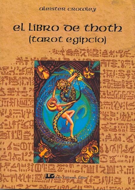 LIBRO DE THOTH (TAROT EGIPCIO) NVA.EDICION